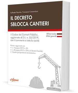 Il Decreto Sblocca Cantieri