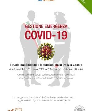 Gestione emergenza COVID-19. Il ruolo del Sindaco e le funzioni della Polizia Locale